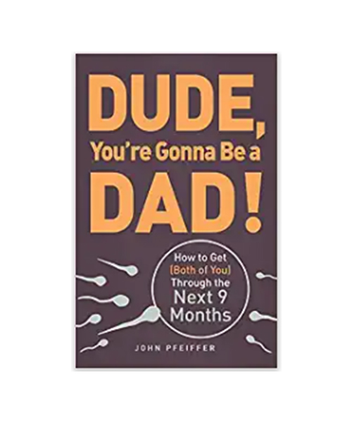 Dude, You're Gonna Be a Dad Deals