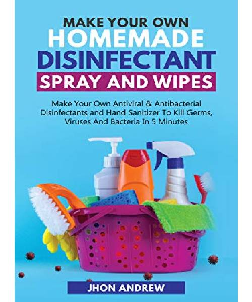 Kindle Edition-Making Your Own Homemade Disinfectant Spray and Wipes Kindle Deal