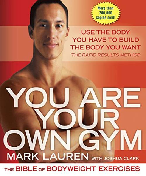 You Are Your Own Gym: The Bible of Bodyweight Exercises- Kindle Edition Deals