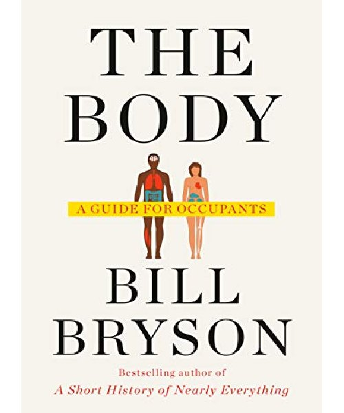 The Body: A Guide for Occupants- Kindle Edition Deals